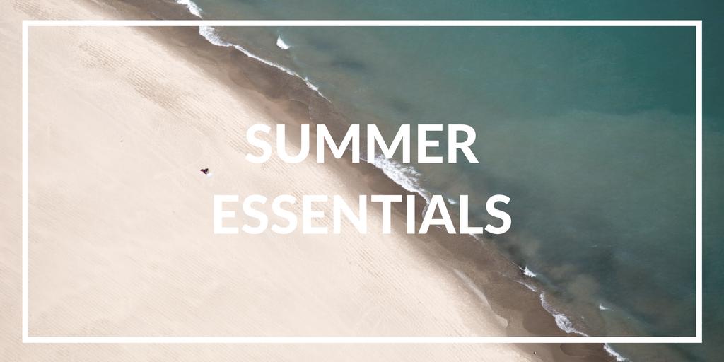 Makeup Summer Essentials | The Beauty Vanity
