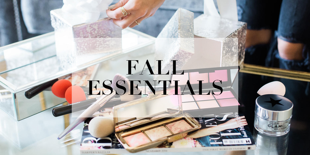 Fall Makeup Essentials | The Beauty Vanity