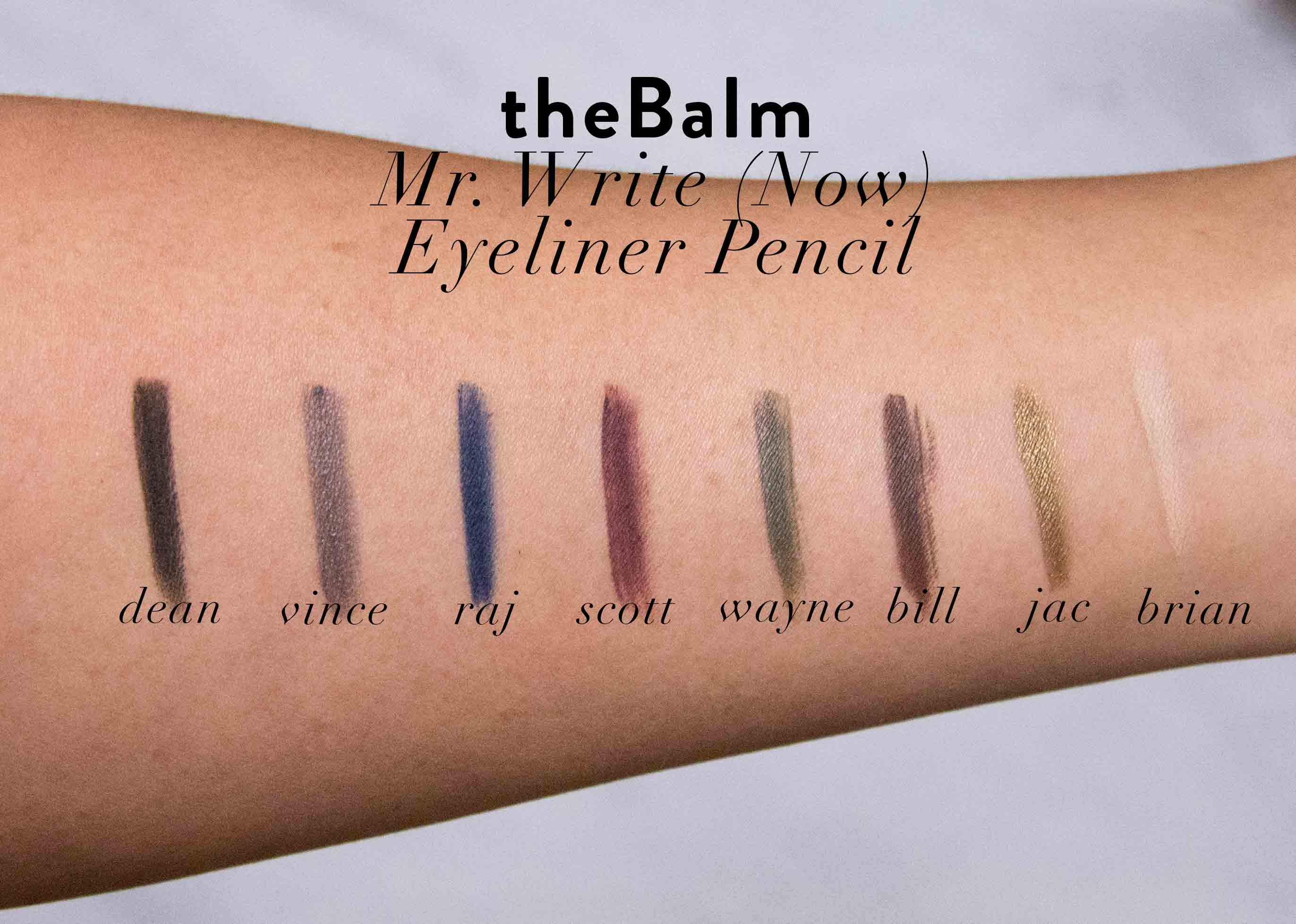 Thebalm Mr Write Now Eyeliner Pencil Swatches And Review