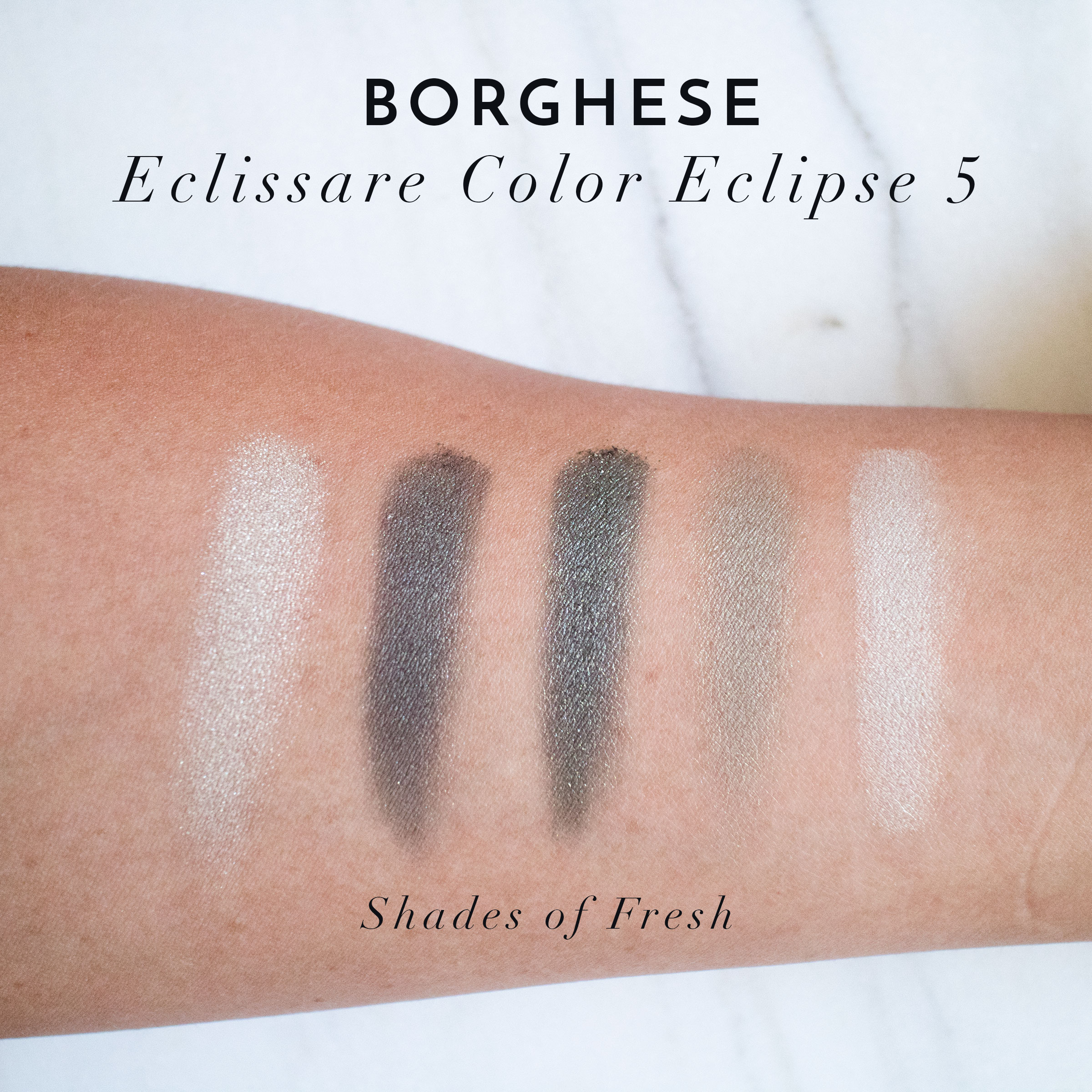 The Beauty Vanity | Borgehese Summer 2015 Eclissare Color Eclipse 5 Shades of Fresh Swatches Review