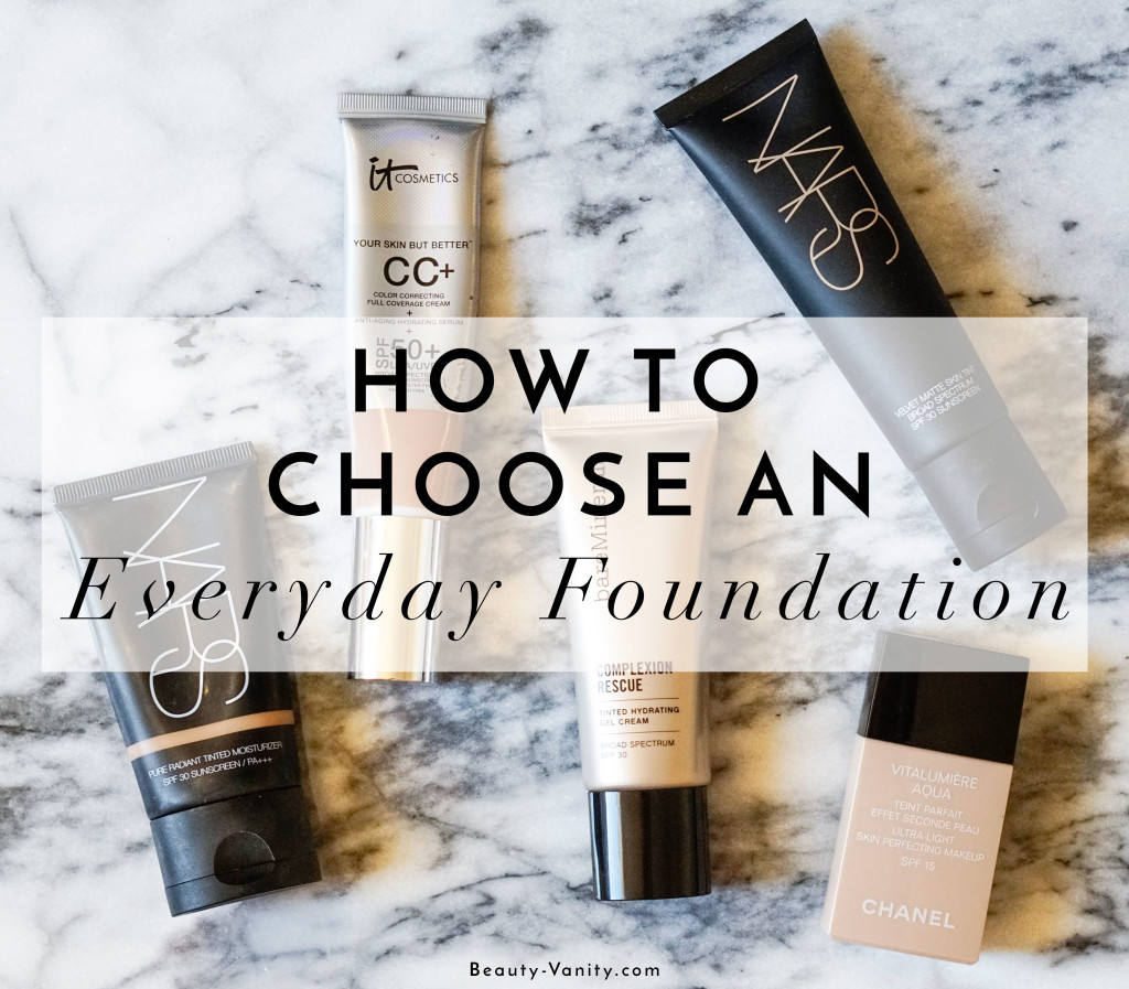 The Beauty Vanity | How To Choose An Everyday Foundation