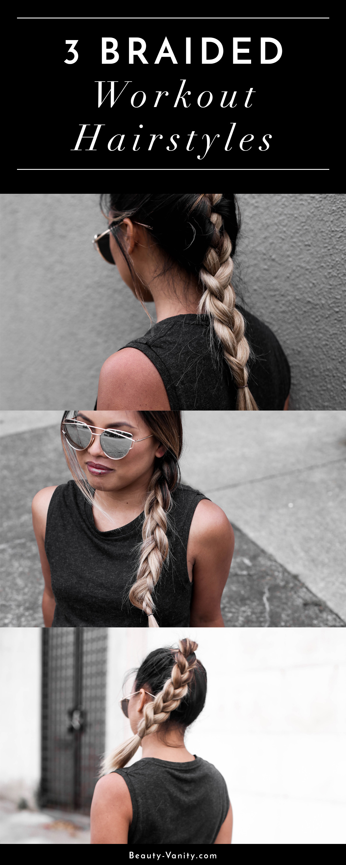 3 Braided Workout Hairstyles | The Beauty Vanity