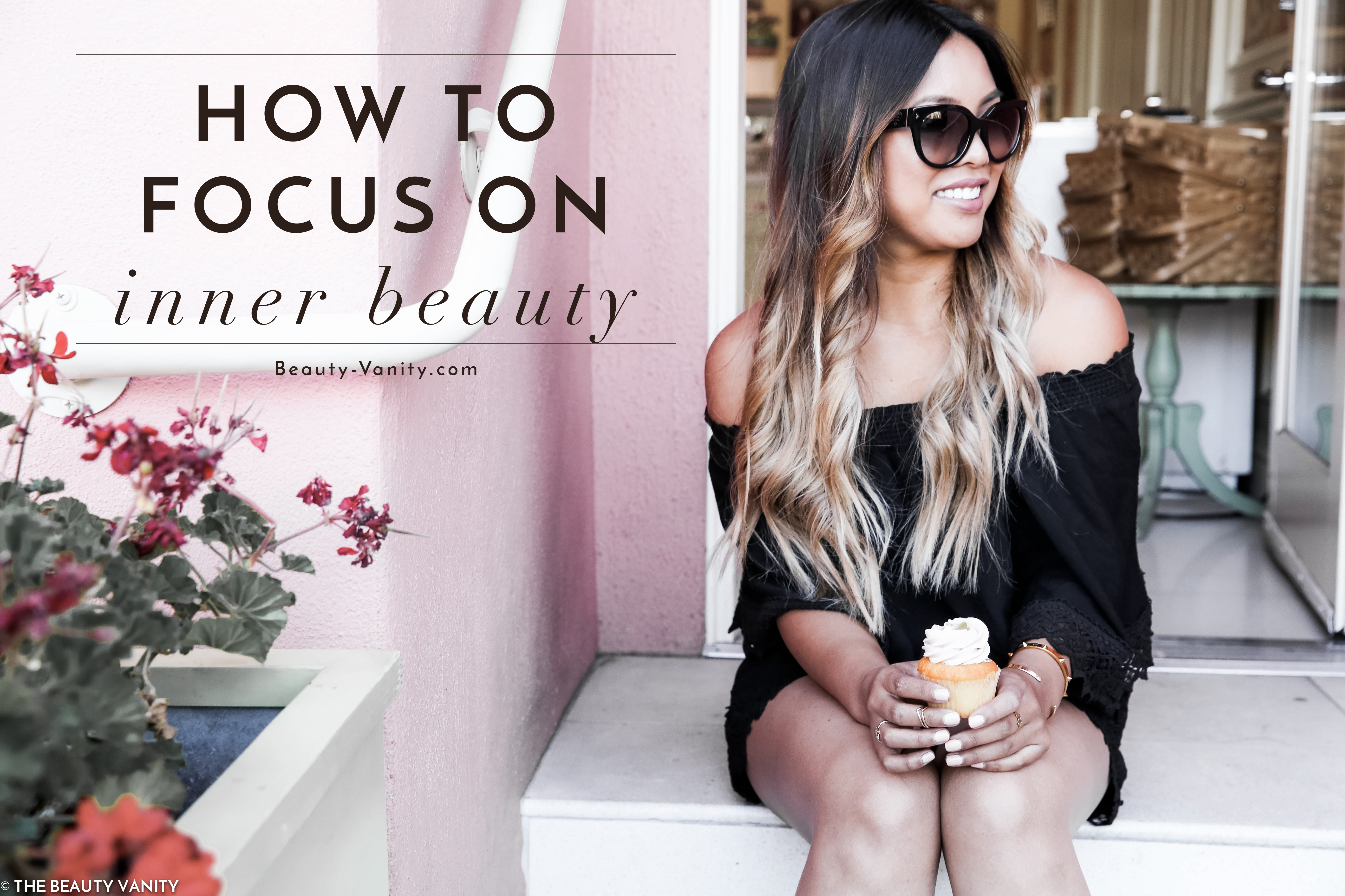 How to Focus on Inner Beauty | The Beauty Vanity